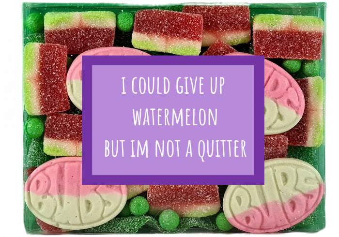 give up watermelon